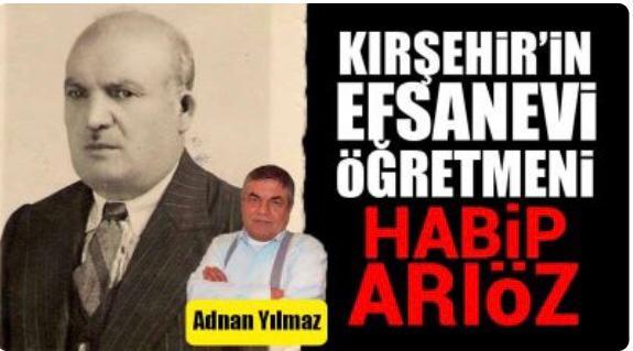 Kırşehir'de Atatürk'ün Huzurunda Okunan Bir Nutuk ve ÖĞRETMEN HABİP ARIÖZ